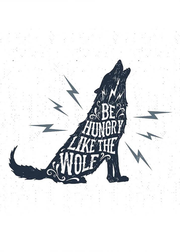 Постер Be hungry like the wolf  - фото