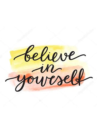 Верь в себя  - фото