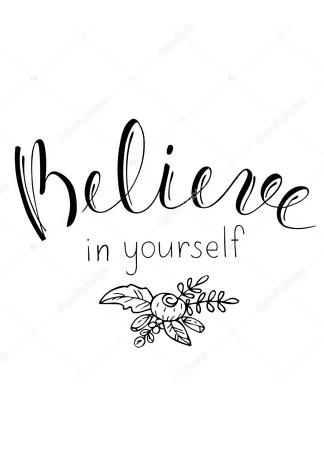 Постер Beleve in yourself  - фото