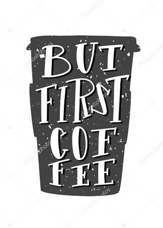 Постер but first coffee  - фото