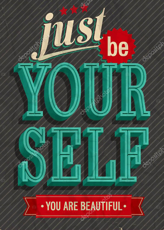 Постер just be your  - фото