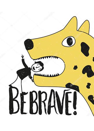 Постер be brave  - фото
