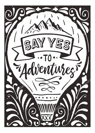 Постер Say yes ti adventures  - фото
