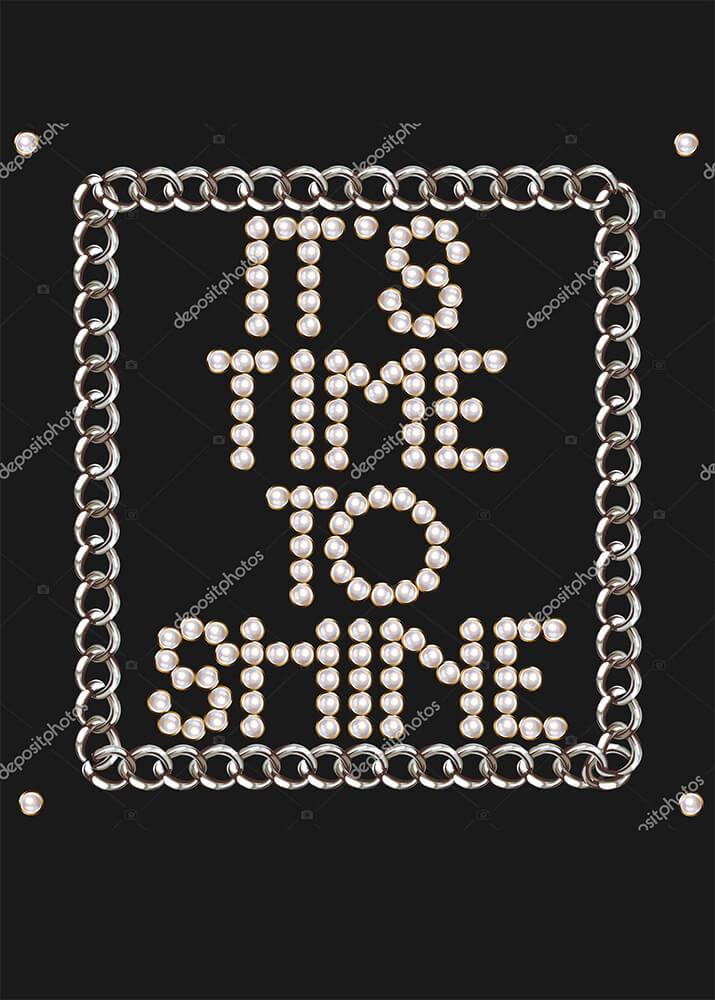 Постер It`s time to shine  - фото